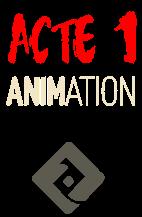 Acte1Animation